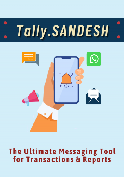 Tally.SANDESH -The ultimate messaging tool for transactions & reports