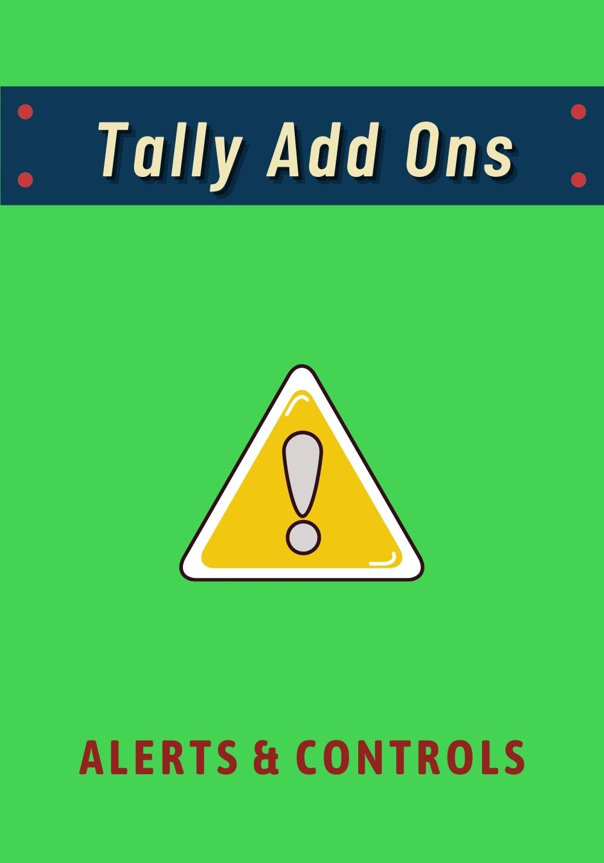 Tally Add Ons - Alerts Controls