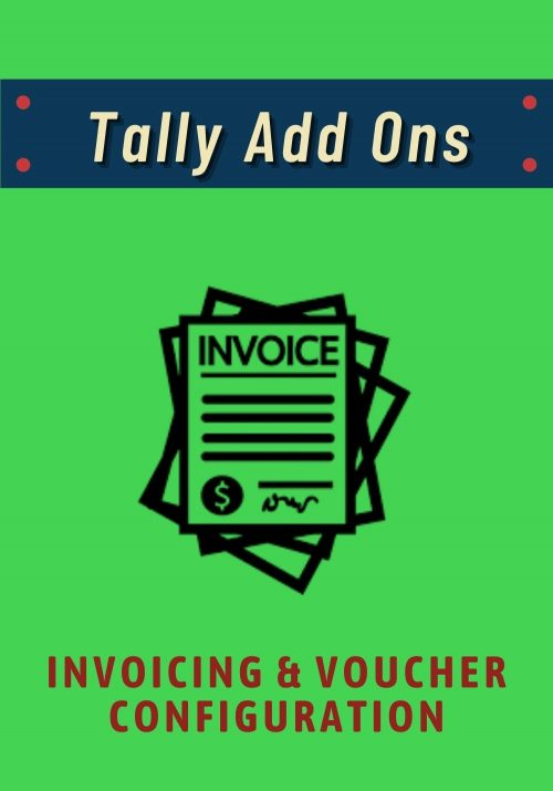 Tally Add Ons - Invoicing & Voucher Configuration