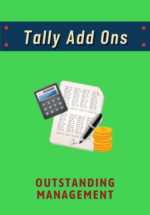 Tally Add Ons - Outstanding Management