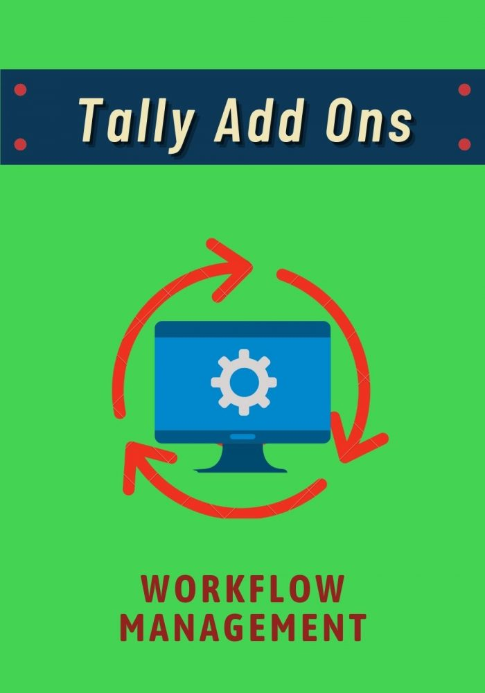 Tally Add Ons - Workflow Management